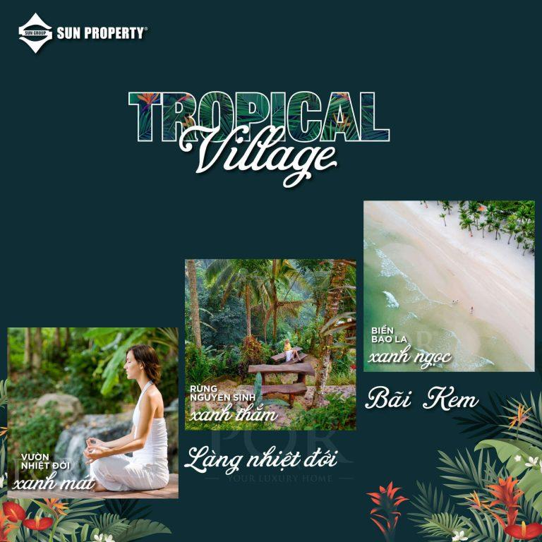 Sun Tropical Village - Tận hưởng cuộc sống miền nhiệt đới giữa 3 tầng thiên nhiên tuyệt tác