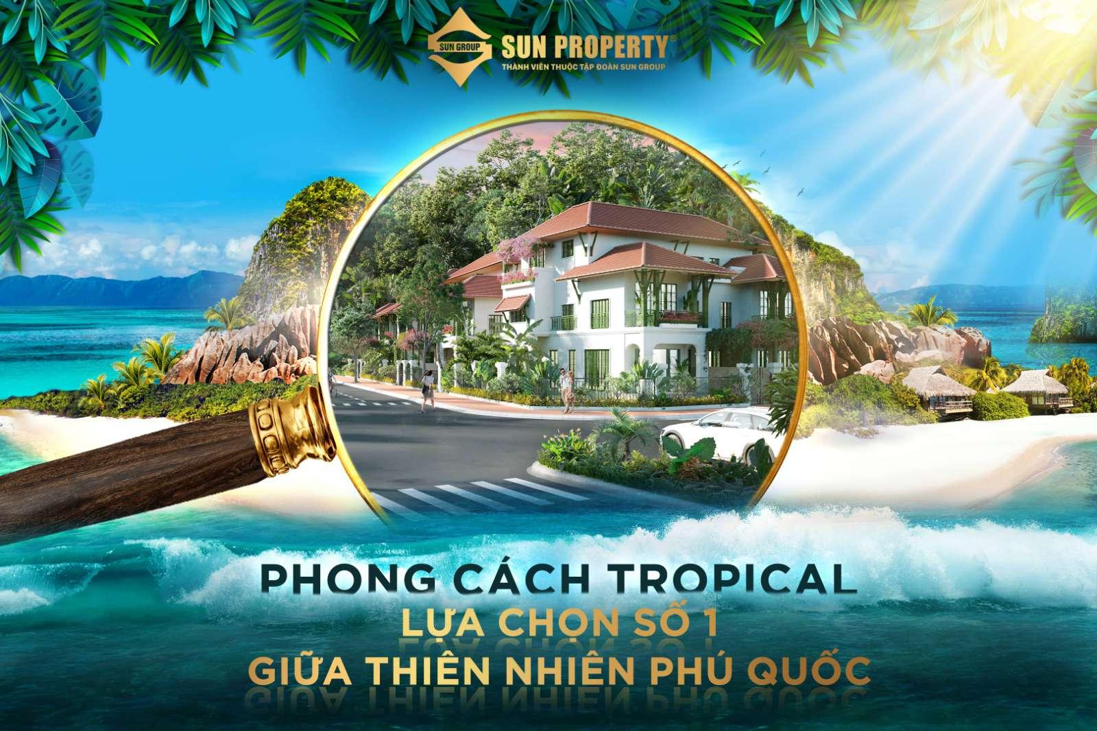 Phong cách giữ thiên nhiên SUn Tropical Village